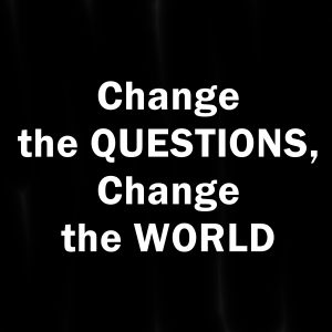 Change the Questions